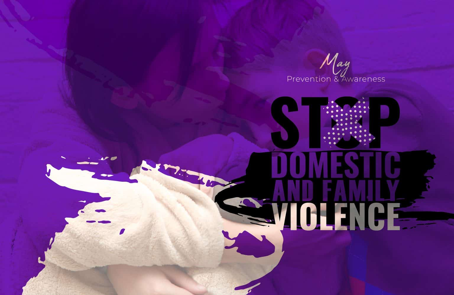 domestic and family violence prevention month - may 2021